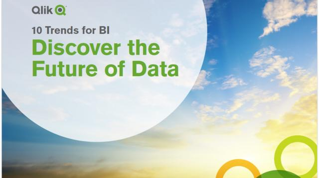 10 Trends for BI - Discover The Future of Data With Qlik